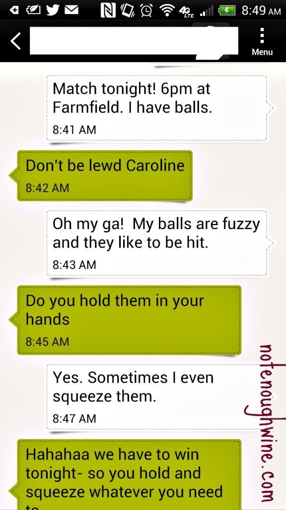 I have balls. Tennis balls.